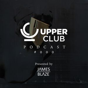 Upper Club Podcast #000