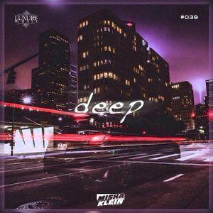 Misha Klein - Deep 039