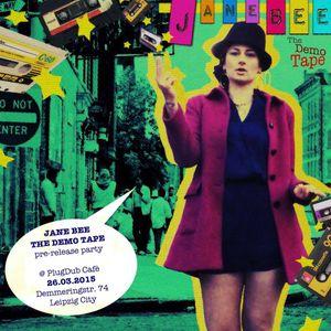 "22/03/2015 Sunday groove radio show - Jane Bee ""The demo tape"""