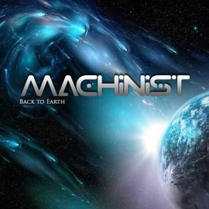 Machinist - Back to Earth (17.02.2018)