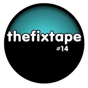 Thefixtape #14