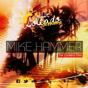 We Must Radio Show #13 - Dr. Soleado Sessions - Mike Hammer (The Cookers, Paris)