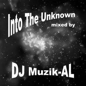 DJ Muzik-AL - Into The Unknown