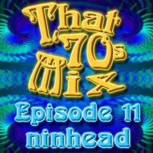 That '70s Mix - Episode 11