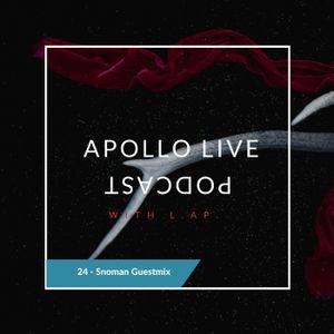 Apollo Live Podcast 24 Snoman guestmix