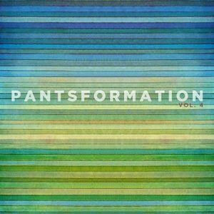 Pantsformation, Vol. 4