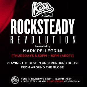 ROCKSTEADY REVOLUTION #015 with Mark Pellegrini [KISS FM - Melbourne]