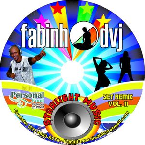 Set Remix - Starlight Music (Fabinho DVJ) Vol - 11
