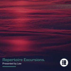 Law - Repertoire Excursion 36 [17/03/19]