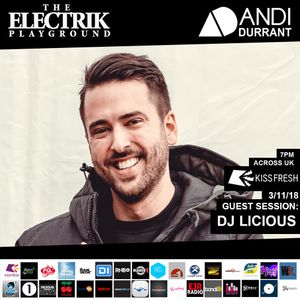 Electrik Playground 3/11/18 inc. DJ Licious Guest Mix