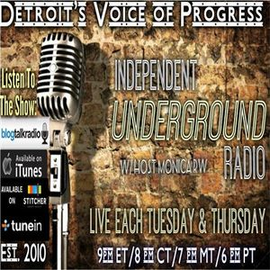 Independent Underground Radio LIVE-Michigan's Progressive Talk - 3/10 @ 9pm ET