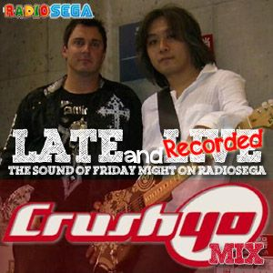 Late and Recorded - E29 - Crush 40 Mix (24th August 2012)