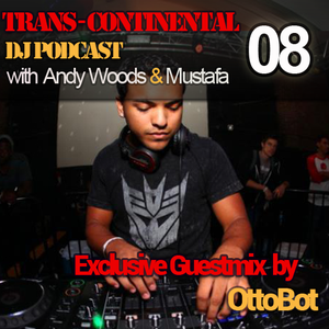 Trans - Continental Podcast - 'OttoBot' Special Guestmix