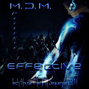M. D. M. - Effective (Tech-House Mix First Sequence 2014)
