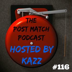 2017 08 18 - Post Match Podcast EP 116 (Kazz's Summerslam & Takeover Preview)