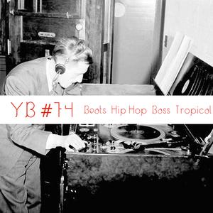 YB#74 |w/Swarvy, Ackryte, Masta Ace x Robot Orchestra, Quelle Chris, FKJ, Leska, Clap Clap, Stormzy