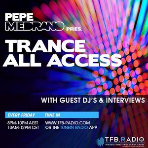 Pepe Medrano - Trance All Access (Episode 039)