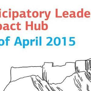Η Τέχνη της Συμμετοχικής Ηγεσίας ~ Αθήνα, 17-20 Απριλίου 2015 ~