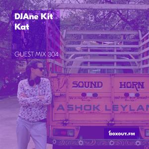 Guest Mix 304 - DJAne Kit Kat (IWD2019) [08-03-2019]
