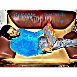 DJ Reese - Time Travel Vol. 1