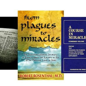 A Course in Miracles: Forgiveness in the Wilderness with Robert Rosenthal, M.D.