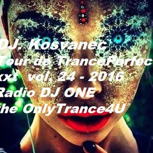 DJ Kosvanec (CZ) - Tour de TrancePerfect xxt vol.24-2016 (Uplifting Mix)
