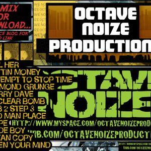 Octave Noize - May 2008 studio mix