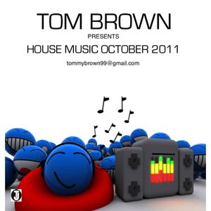 Tom Presents   House Music   October 2011