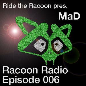 Ride the Racoon pres. Racoon Radio Episode 006 (17-05-2011)