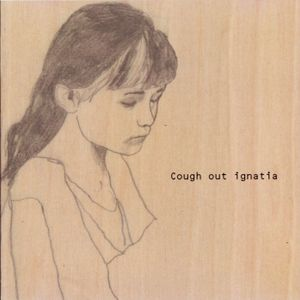 Cough out ignatia