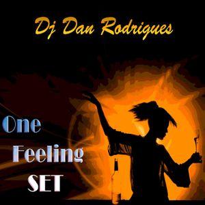 DJ Dan Rodrigues - One Feeling SET
