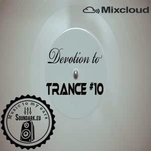 Devotion to Trance #10