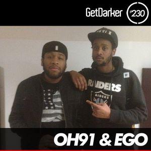 Oh91 & Ego - GetDarker Podcast 230 (Durkle Disco Takeover)