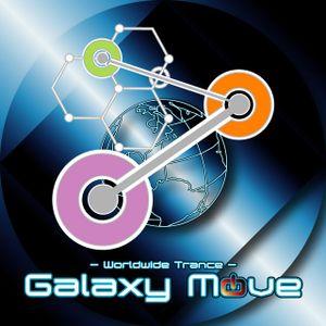 Galaxy Move [April 22, 2011] - Progressive House , Trance , Uplifting , Euphoric , DJ Mix