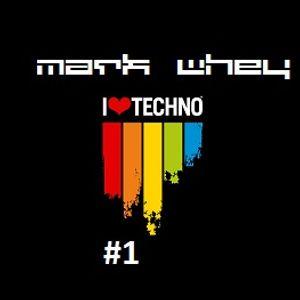 Mark Whey - I Love Techno  #1