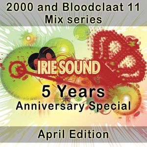 April Edition of 2000 and Bl**dclaat 11 Mix series (5 Years Anniversary Special)