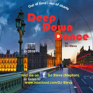 Deep Down Dance Mix - 75 Minutes finest House Music for your Party