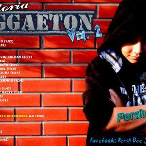 83 Trayectoria Reggaeton vol. 2 {{ Persh DJ }}
