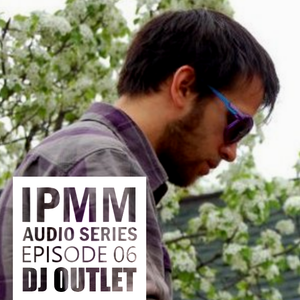 IPaintMyMind Audio Series: Episode 6 - Outlet