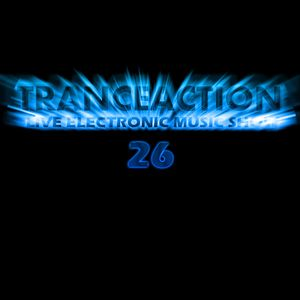 Tranceaction Episode 26
