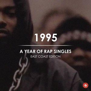 1995: A Year of Rap Singles (East Coast Edition)