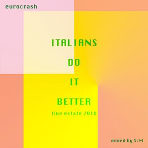 S/M for Eurocrash - Fine estate 2018