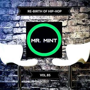 MR. MINT - RE-BIRTH OF HIP-HOP VOL.85