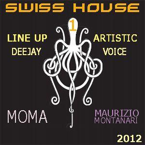 Live Swiss House line up-Moma dj-voice Maurizio Montnari