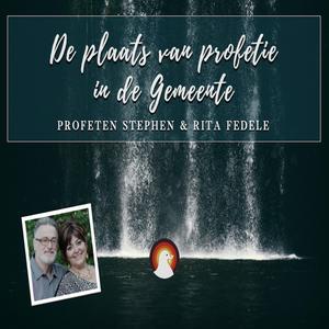 """""""De plaats van profetie in de gemeente"""" - Br. Stephen Fedele - Profetische dag 15-6-2019"""