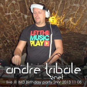 Andre Tribale - Live @ IM3 Birthday Party - SNV - 20131108
