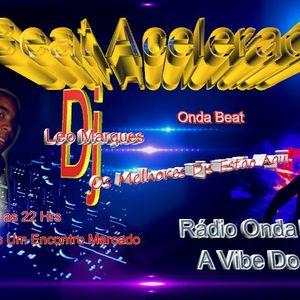 Podcast Programa Beat Acelerado, Rádio Onda Beat 12/11/2013 - Dj Leo Marques