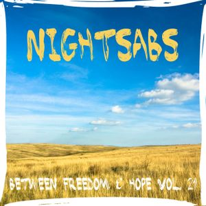 Nightsabs - Between Freedom & Hope Vol. 21 (Electro House Mix)