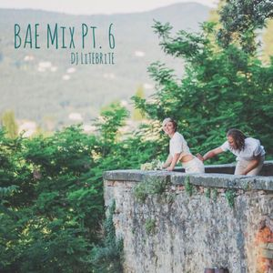 Bae Mix Pt. 6 (DIRTY)