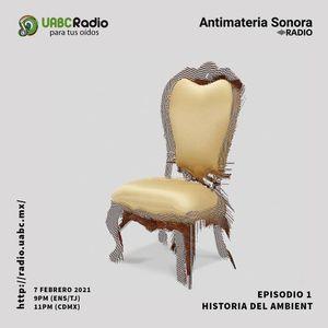 Antimateria Sonora #1  Historia del ambient
